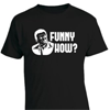 Goodfellas - Funny How Quote Mens T-Shirt