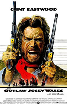 The Outlaw Josey Wales - Theatrical release poster